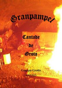"""Presentazione del libro """"GRANPAMPEL – Cantade de Grota"""""""